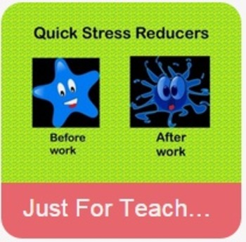 Quick Stress Reducers