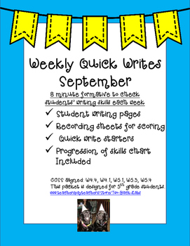 Quick Writes for September: A Quick Weekly Formative for W