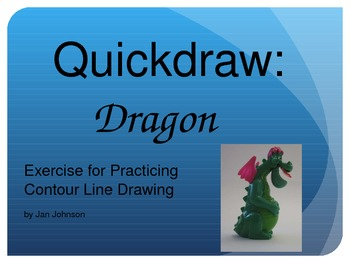 Quickdraw: Dragon - Exercise for Practicing Contour Line Drawing