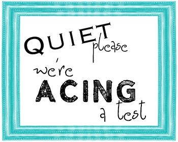 Quiet Testing Sign