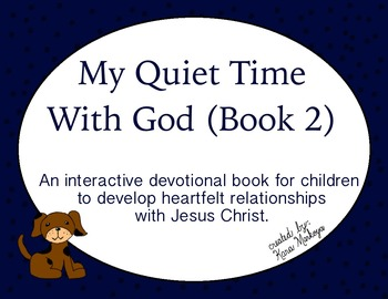 Quiet Time Journal For Kids (Book 2)