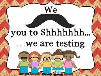 Quiet....Testing Sign: Mustache Kids