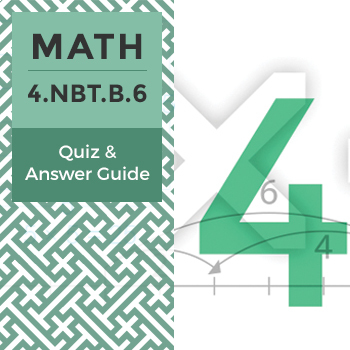 Quiz: 4.NBT.B.6