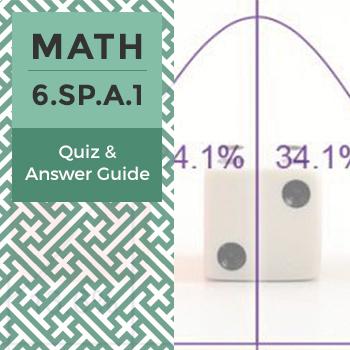 Quiz: 6.SP.A.1