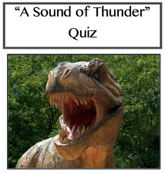 """A Sound of Thunder"" Quiz"