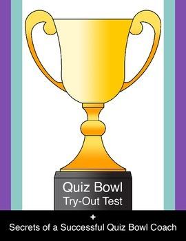 Quiz Bowl Try-Out Test & Secrets of a Successful Quiz Bowl Coach