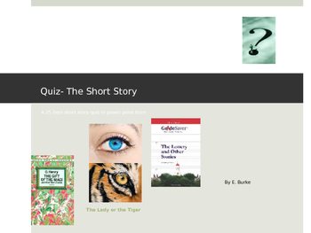Quiz For The Short Story