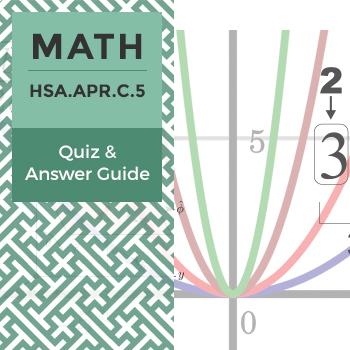 Quiz: HSA.APR.C.5