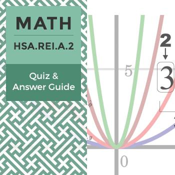 Quiz: HSA.REI.A.2