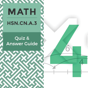 Quiz: HSN.CN.A.3
