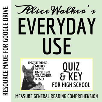 """Everyday Use"" by Alice Walker - Quiz"