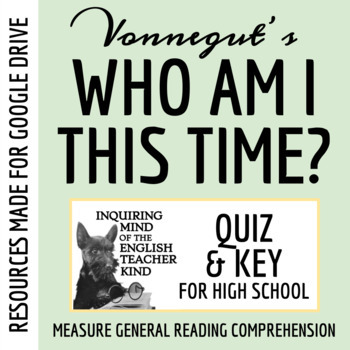 """Who Am I This Time?"" by Kurt Vonnegut - Quiz"