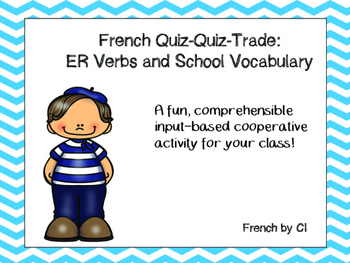 French ER Verbs: Quiz Quiz Trade