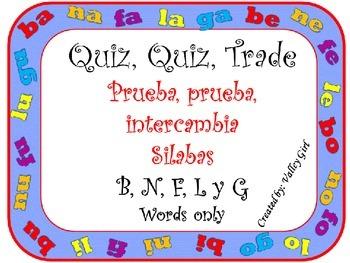 Quiz, Quiz, Trade: Spanish Syllables B, N, L, F and G (Wor