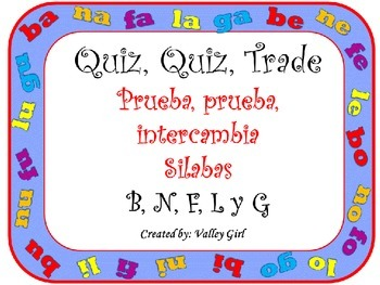 Quiz, Quiz, Trade: Spanish Syllables B, N, L, F and G  (wi