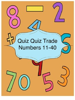 Quiz Quiz Trade -Tens and Ones numbers 11-40