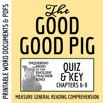 Quiz: The Good Good Pig by Sy Montgomery (Chapters 6-9)