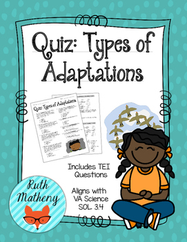 Quiz: Types of Adaptations - VA Science SOL 3.4
