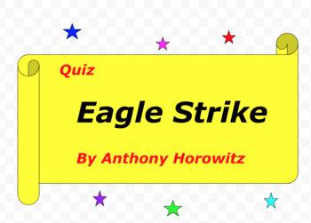 Quiz for Eagle Strike by Anthony Horowitz