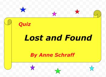 Quiz for Lost and Found by Anne Schraff