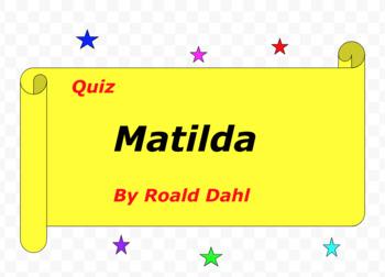Quiz for Matilda by Roald Dahl