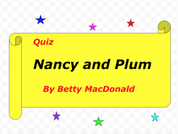 Quiz for Nancy and Plum by Betty MacDonald