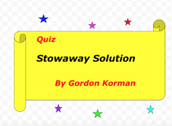 Quiz for Stowaway Solution by Gordon Korman