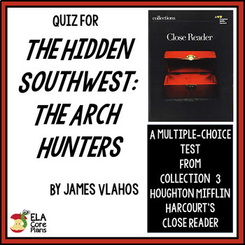 """Quiz for """"The Hidden Southwest: The Arch Hunters""""~ Essay i"""