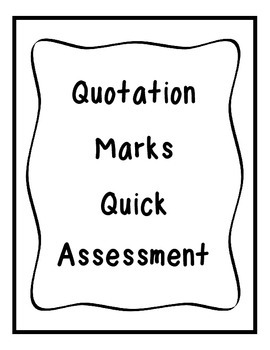 Quotation Marks Quick Assessment