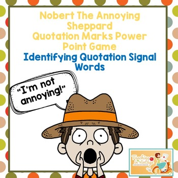 Quotation Marks and Signal Words Power Point Game