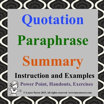 Quotation, Paraphrase, and Summary