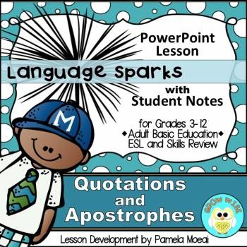 Quotations and Apostrophes PowerPoint and Student Notes Ne