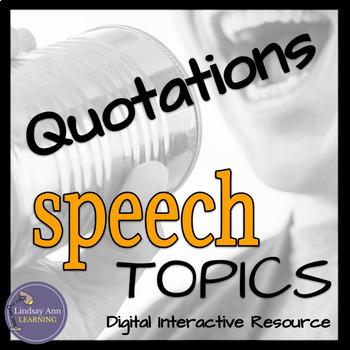 Quotations for Public Speaking:  Digital Impromptu Speech Topics