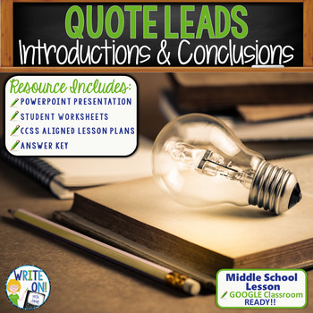INTRODUCTIONS AND CONCLUSIONS - Quotes - Middle School