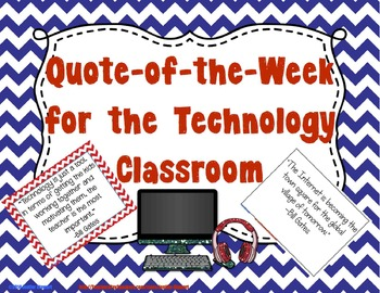 Quote of the Week for the Technology Classroom - (Chevron