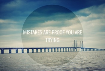 Quote_mistakes are proof you're trying