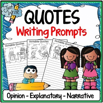 Quotes Writing Prompts Prompts {Narrative, Informative & O