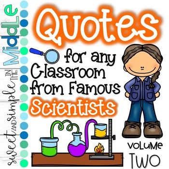 Quotes for ANY Classroom from Famous Scientists Set # 2 ~