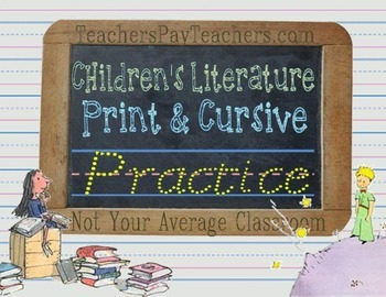 Quotes from Children's Literature Handwriting Practice Pri