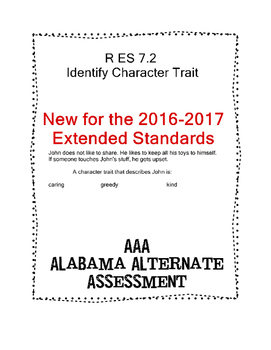 R 7.2 Identify 1 Character Trait  NEW Extended Standards AAA