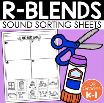 R-Blends Sorts {Phonemic Awareness Sorting Series, Set #5}