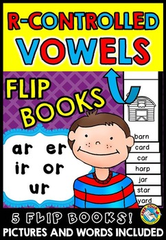 R-CONTROLLED VOWELS FLIP BOOKS: PHONICS ACTIVITIES: READIN