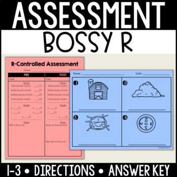 R-Controlled/Bossy R Assessment