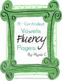 R-Controlled Vowel Fluency Pages