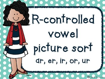 R Controlled Vowel Picture Sort