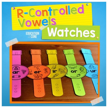 R-Controlled Vowels Watches