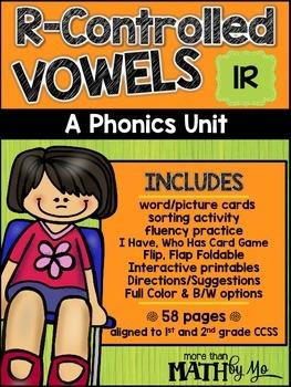 R-Controlled Vowels - A Phonics Unit: IR