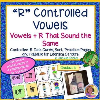 """""""R"""" Controlled Vowels: Vowels + R That Sound the Same w/Ta"""
