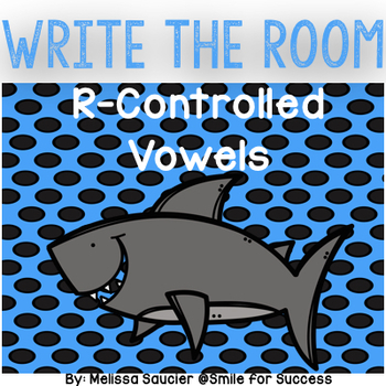 R Controlled Vowels Write the Room { Activity Pack}