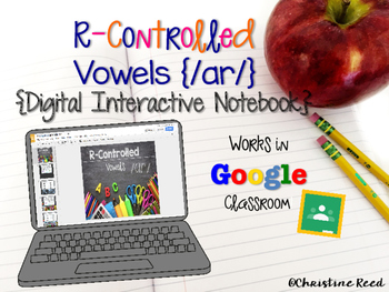 R-Controlled /ar/ {Digital Interactive Notebook}
